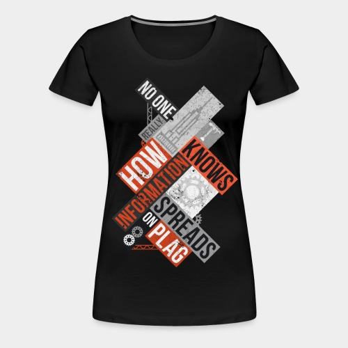 No one knows how - Women's Premium T-Shirt