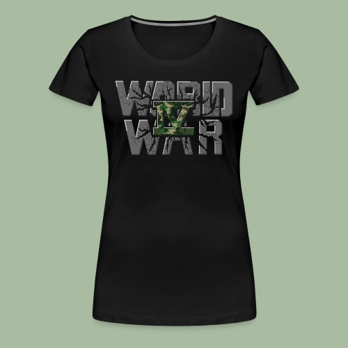 World War 4 - T-shirt Premium Femme