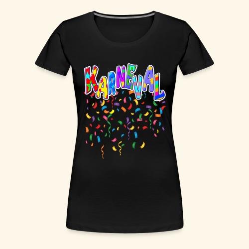 Karneval & Fasching Spaß Alt und Jung Party Shirt - Frauen Premium T-Shirt