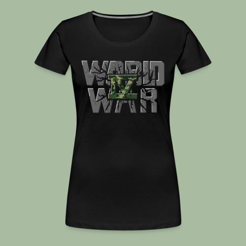 World War 4 - T-shirt Premium Femme
