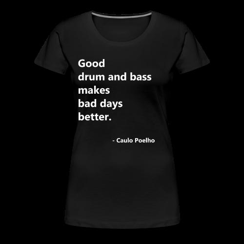 GOOD DNB - Koszulka damska Premium