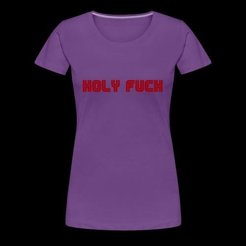 HOLY FUCK - Maglietta Premium da donna