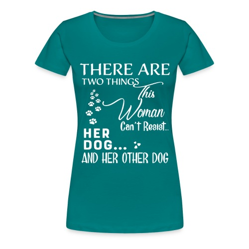 Her dog and her other dog shirt - Women's Premium T-Shirt