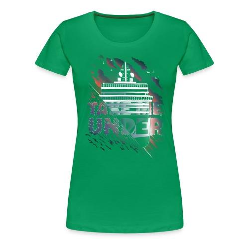 Take Me Under - Dame premium T-shirt