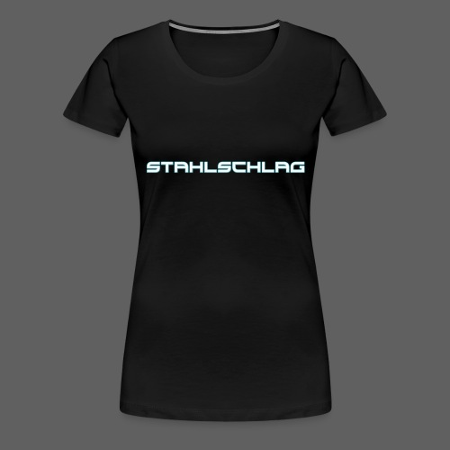 STAHLSCHLAG Text Neon Shadow - Women's Premium T-Shirt