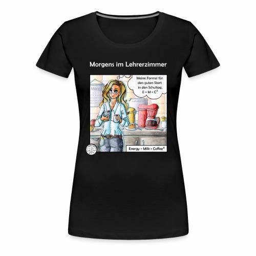 Deine Formel gegen Müdigkeit - Frauen Premium T-Shirt