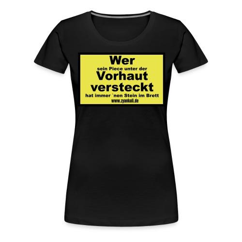 wer_sein_piece - Frauen Premium T-Shirt