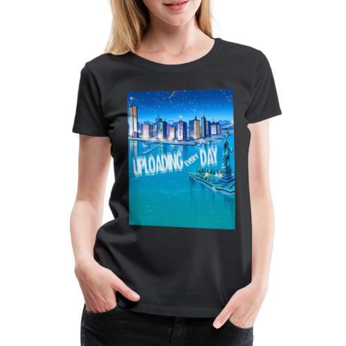 UPLOADING EVERYDAY - Women's Premium T-Shirt