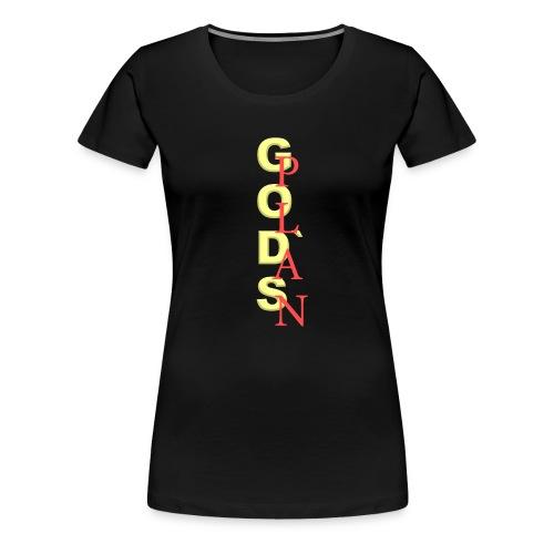 God's Plan Merchandise von The Friday - Frauen Premium T-Shirt