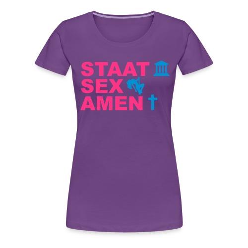 Staatsexamen / Staat Sex Amen - Frauen Premium T-Shirt