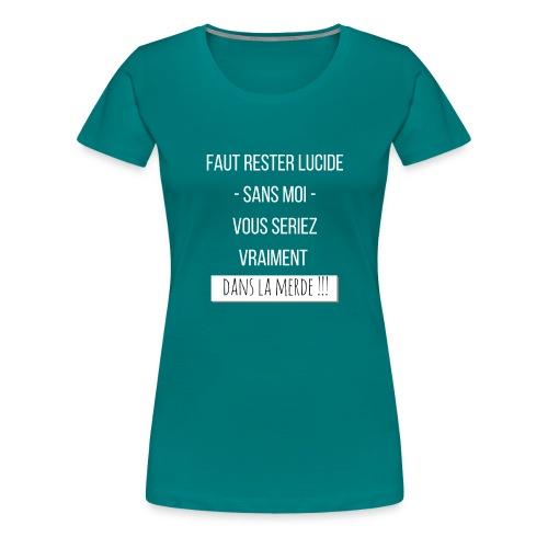 Je suis indispensable ! - T-shirt Premium Femme