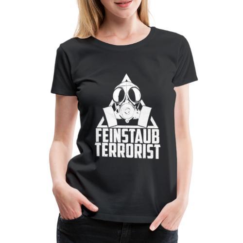 Diesel Fahrverbote Feinstaub Terrorist - Frauen Premium T-Shirt