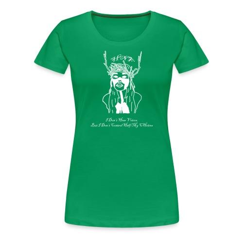 i don hear voices - Women's Premium T-Shirt