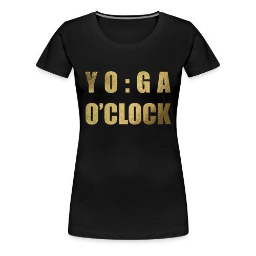 YOGA o'clock - Vrouwen Premium T-shirt