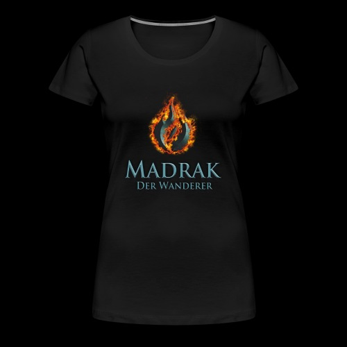 madrak komplett - Frauen Premium T-Shirt