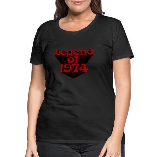 Legend of 1974 - Frauen Premium T-Shirt