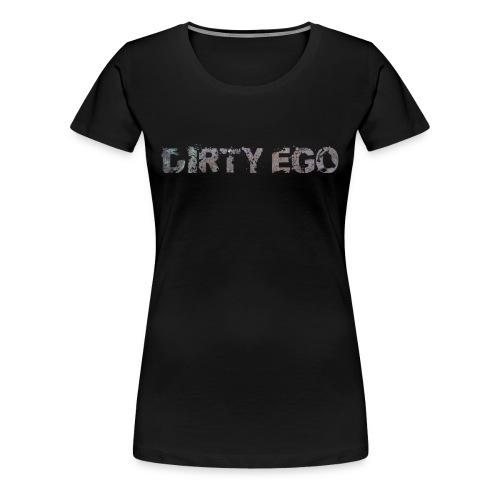 Dirty Ego - Women's Premium T-Shirt