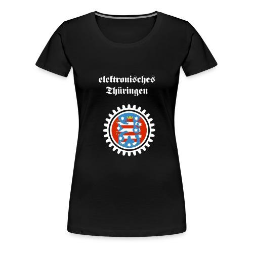 Elektronisches Thüringen - Frauen Premium T-Shirt