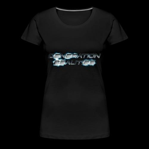 Generation Beauties Frauen - Frauen Premium T-Shirt