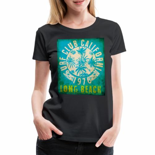 Long Beach Surf Club California 1976 Gift Idea - Women's Premium T-Shirt