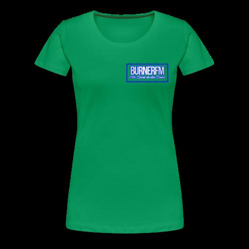BurnerFM Hier Sürst du den Sound - Frauen Premium T-Shirt