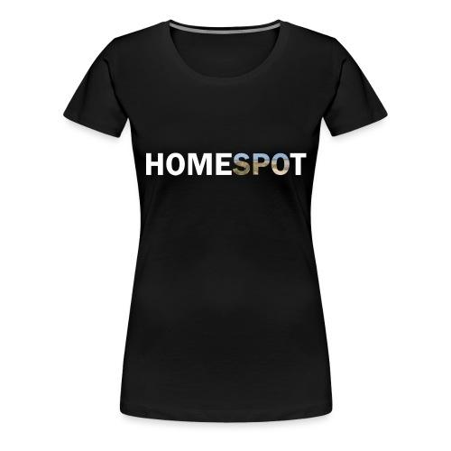 HomeSPOt white - Frauen Premium T-Shirt