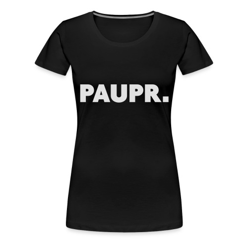 PAUPR. - Vrouwen Premium T-shirt
