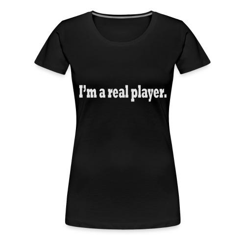 PLAYER - Women's Premium T-Shirt