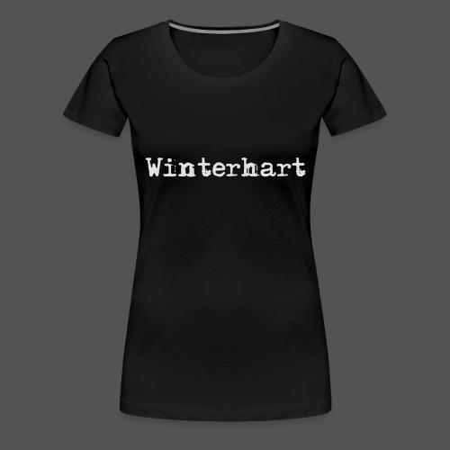 Winterhart - Frauen Premium T-Shirt