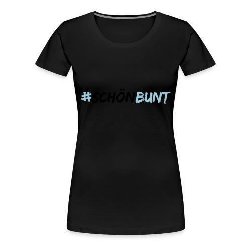 schön bunt - Women's Premium T-Shirt