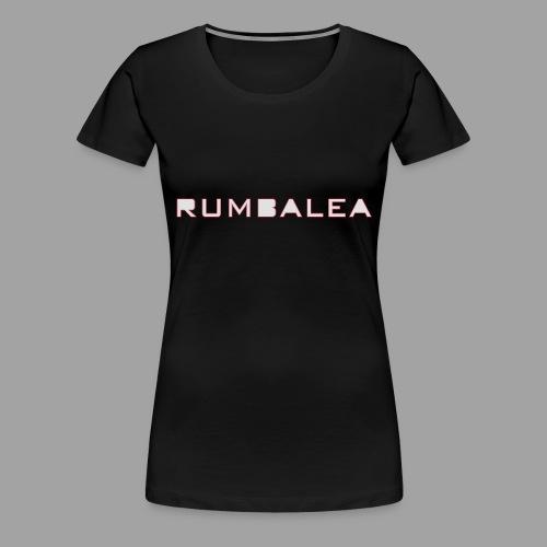 RUMBALEA-neg_2016 - Frauen Premium T-Shirt