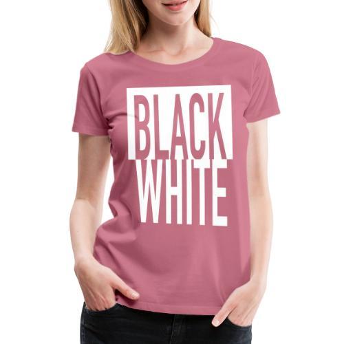 White Black - Frauen Premium T-Shirt