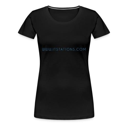 WWW ITSTATIONS COM TEXTE MUGS 2 png - T-shirt Premium Femme