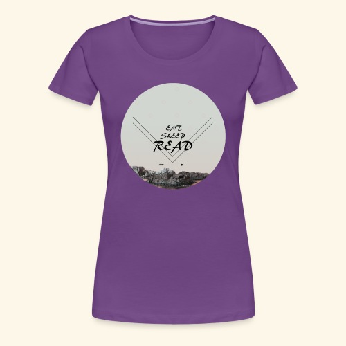 Eat, Sleep, Read - Premium-T-shirt dam