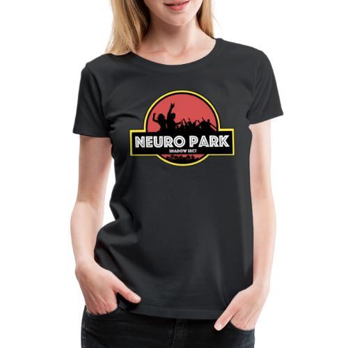 Shadow Sect Neuro Park Limited Edition - Maglietta Premium da donna