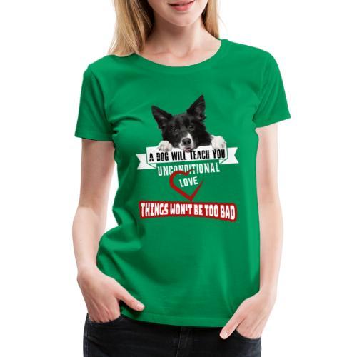 Border Colli Bedingungslose Liebe - Frauen Premium T-Shirt