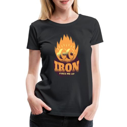 Eisen Feuer feuert mich an Bodybuilding Fitness - Frauen Premium T-Shirt