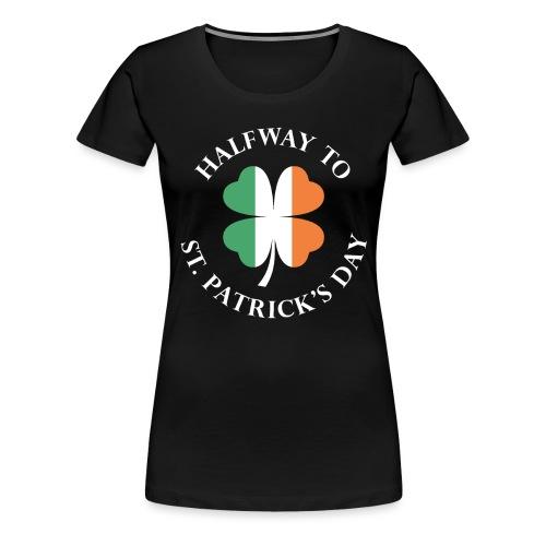 St. Patrick's day Irland Geschenk - Frauen Premium T-Shirt