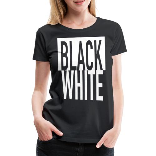 White Black - Frauen Premium T-Shirt