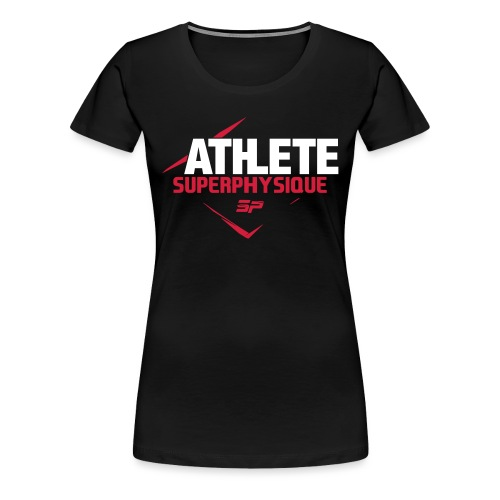 ATHELEFINAL - T-shirt Premium Femme