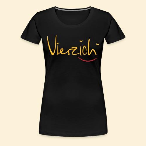 Vierzich - Frauen Premium T-Shirt