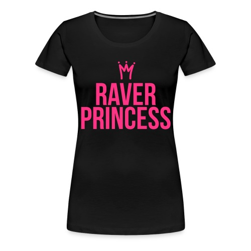 Raver Princess - Frauen Premium T-Shirt