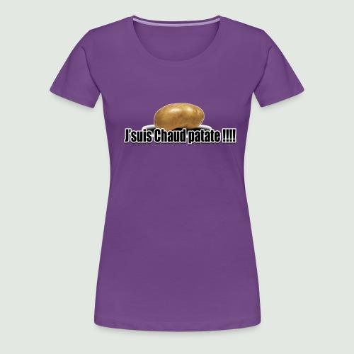 chaud patate 2.1 - T-shirt Premium Femme