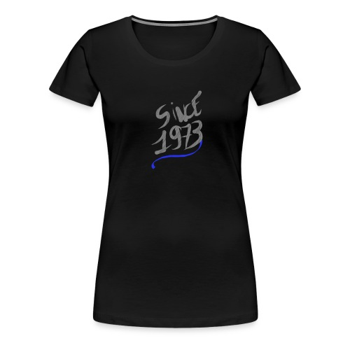 Écritos. Since 1973 - T-shirt Premium Femme