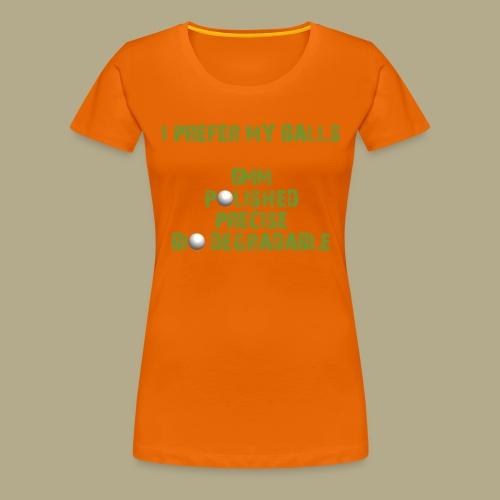 BALLS - Vrouwen Premium T-shirt