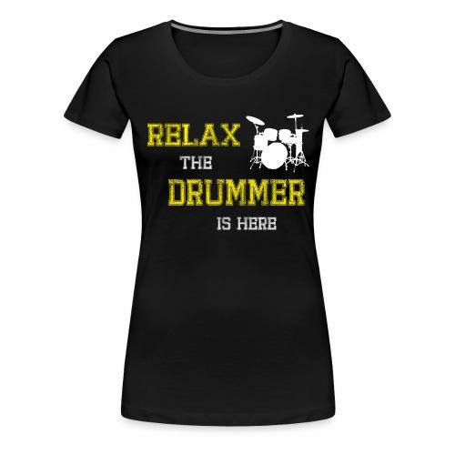 Relax Drummer - Women's Premium T-Shirt