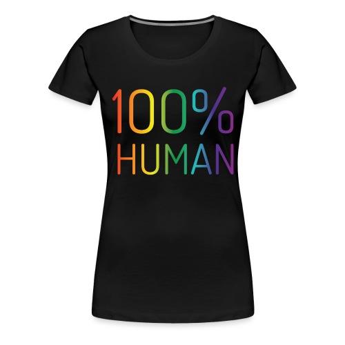 100% Human in regenboog kleuren - Vrouwen Premium T-shirt