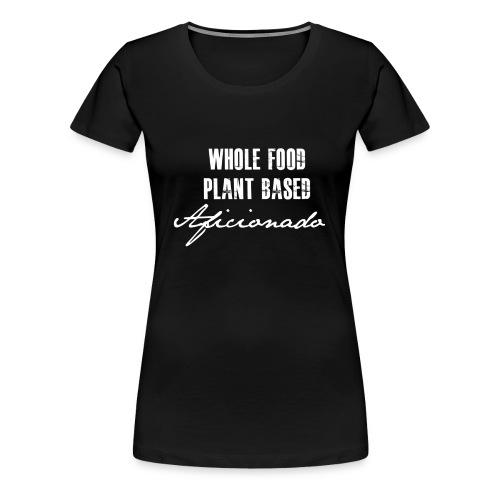 Aficionado - T-shirt Premium Femme