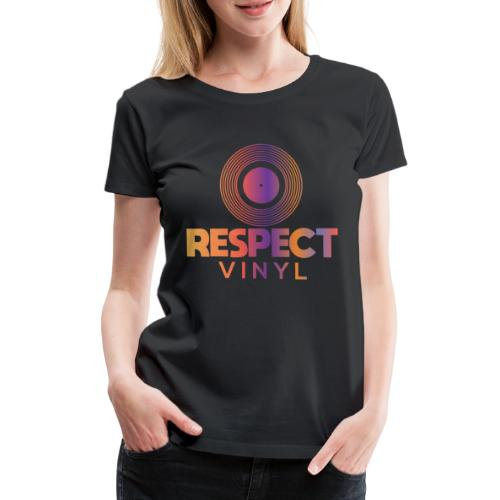Disco Sisco • Respect Vinyl - Frauen Premium T-Shirt