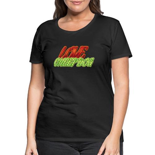 Love Cheep Dog - Frauen Premium T-Shirt